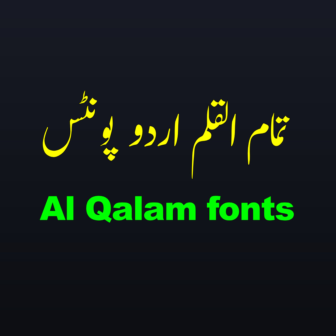 Al Qalam Urdu Fonts Free