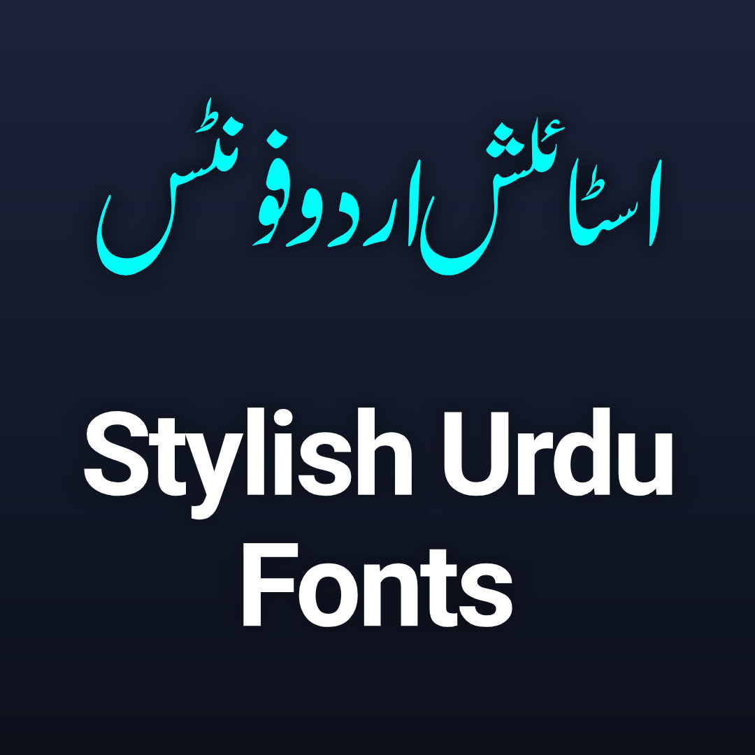 Stylish Urdu Fonts
