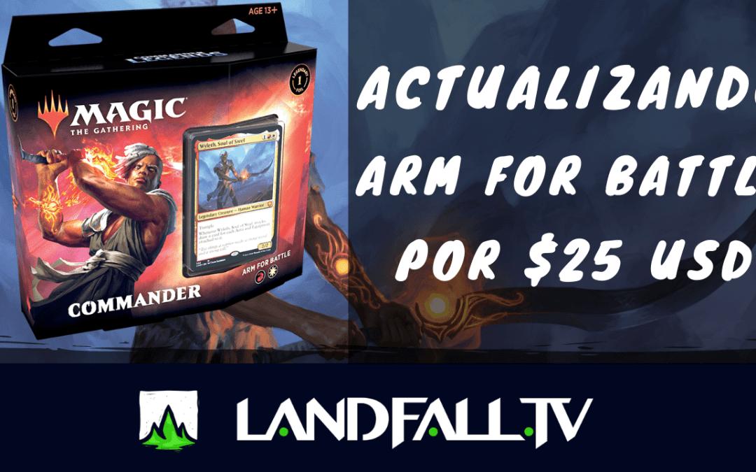 Protegido: Actualizando Arm for Battle por 25 usd | Landfall TV #64 | EDH en español