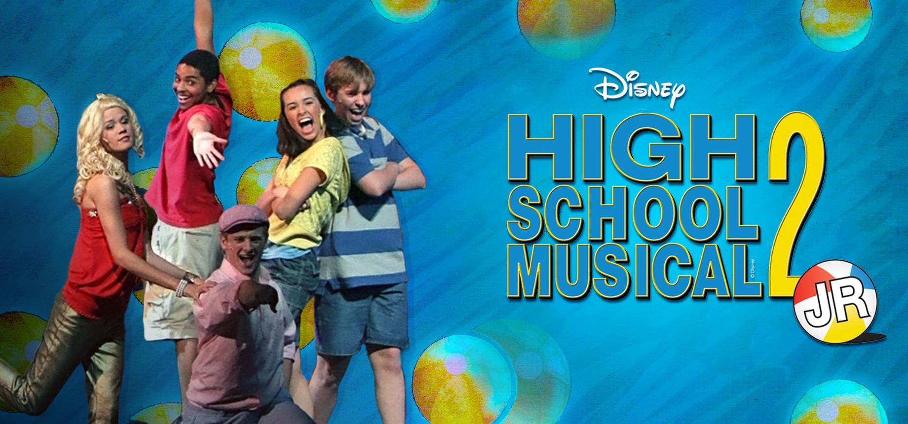 Disney S High School Musical 2 Jr