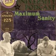 MUP-125 – Maximum Sanity