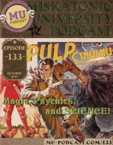 Miskatonic University Podcast Episode 133