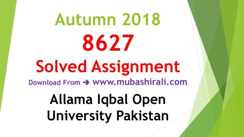 8627 Solved Assignments autumn
