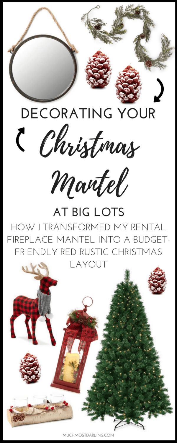 creating a budget friendly red rustic christmas mantel - Big Lots Christmas Eve Hours