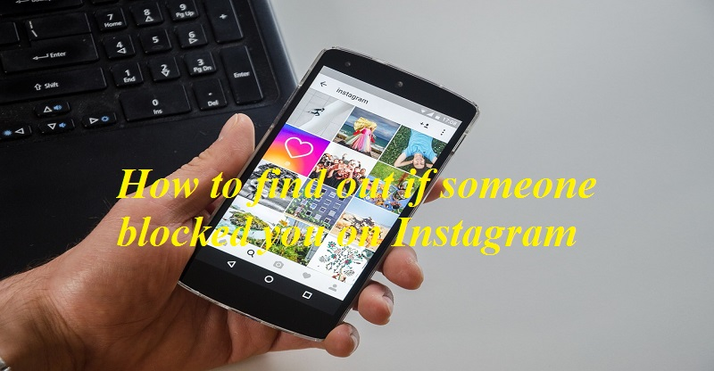 How to find out if someone blocked you on Instagram