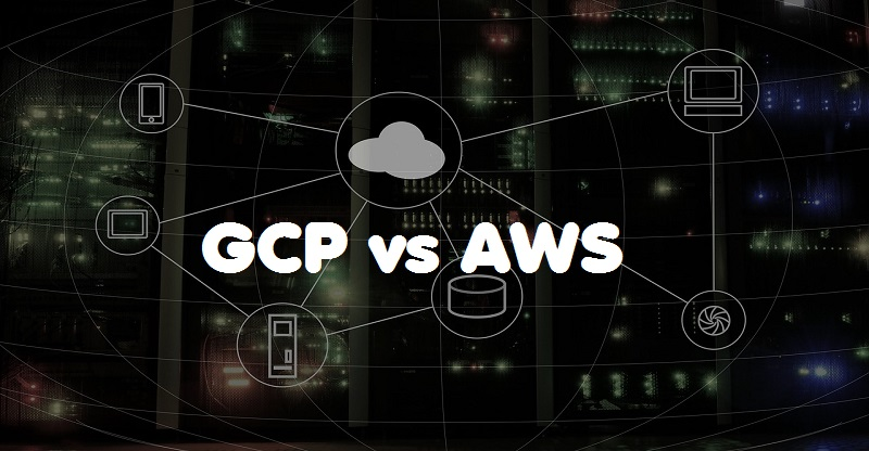 Google Cloud Platform(GCP) Vs. Amazon Web Services(AWS)