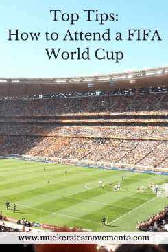 Top Tips: How to Attend a World Cup