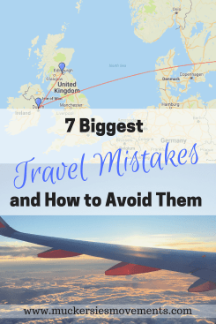 7 Biggest Travel Mistakes and How to Avoid Them
