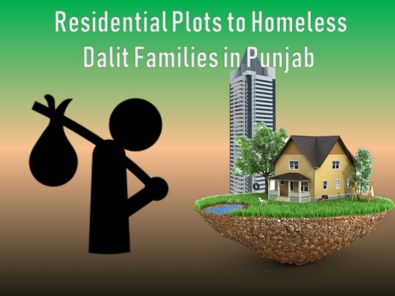 Residential Plots to Homeless Dalit Families in Punjab