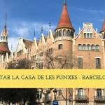 Visitar la Casa de les Punxes – Barcelona