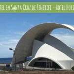 Mi hotel en Santa Cruz de Tenerife – Hotel Horizonte