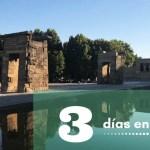 3 días en Madrid
