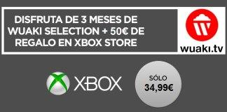 Chollo Wuaki Selection y Xbox Store