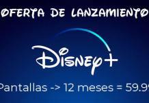 Oferta especial de lanzamiendo de Disney+