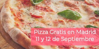 Pizzas gratis en Madrid