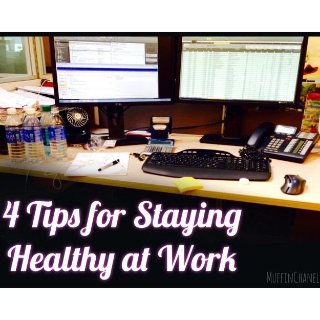 muffinchanel 4 tips for staying healthy at work