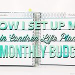 How I Set Up My Erin Condren Life Planner + Monthly Budget