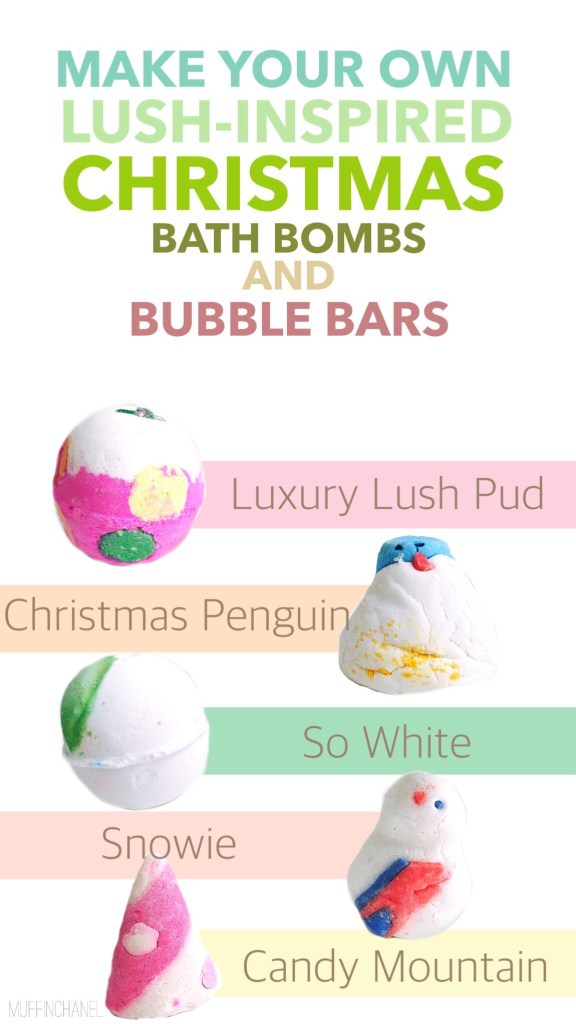 This is so great! I made the Luxury Lush Pud and the Christmas Penguin bubble bars and they look so cute. I love the scents. Make your own Lush-Inspired Christmas bath bombs and bubble bars! Easy recipes to DIY LUSH Luxury Lush Put, The Christmas Penguin, So White, Snowie, and Candy Mountain. MuffinChanel.