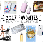 2017 Favorites | Beauty and Lifestyle Favorites
