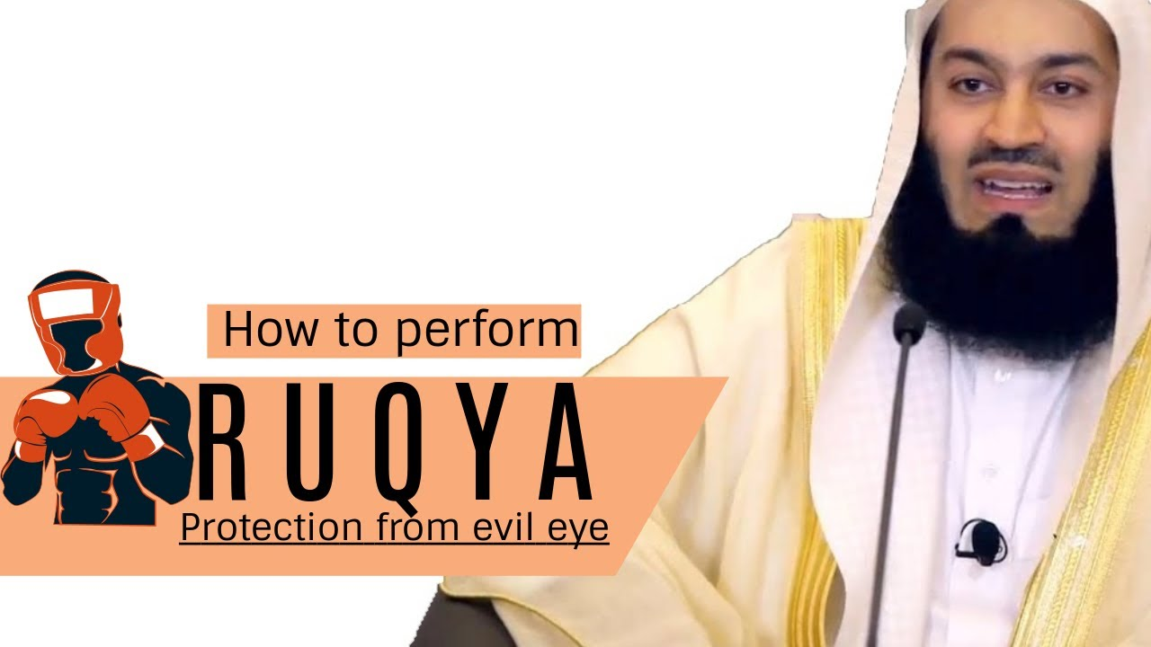 How to perform ruqyah I Protection from shaytan & evil eye I Mufti Menk I 2019