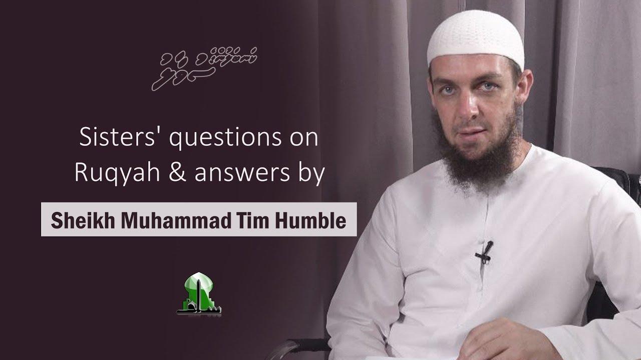 Questions on Ruqyah – Sheikh Muhammad Tim Humble