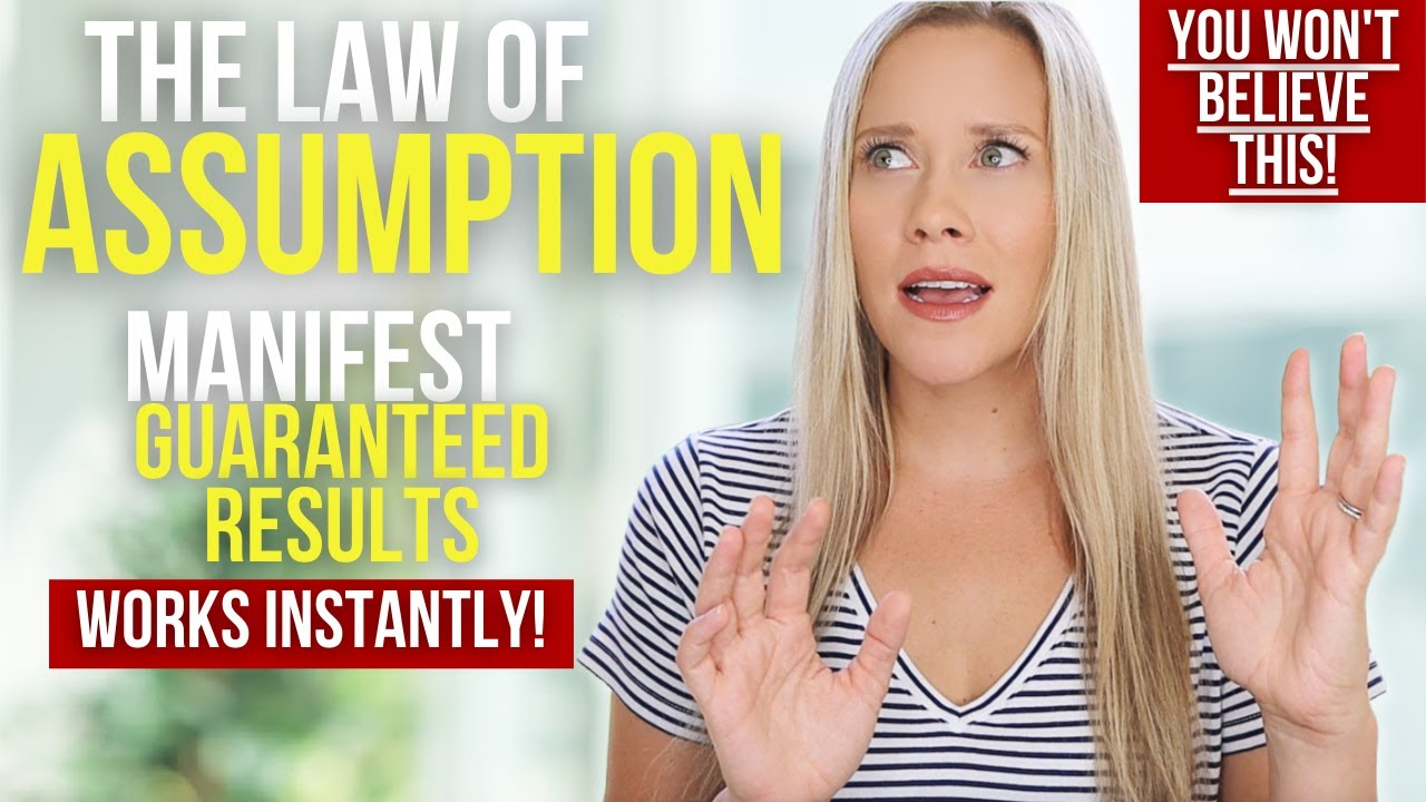 Manifest Using The Law of Assumption | GUARANTEED RESULTS FASTER Than Law of Attraction!