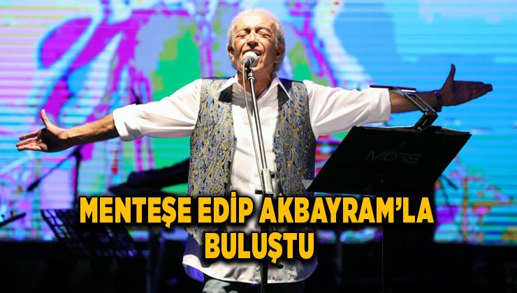 Edip Akbayram'a Menteşe'de Halk Korosu Eşlik Etti