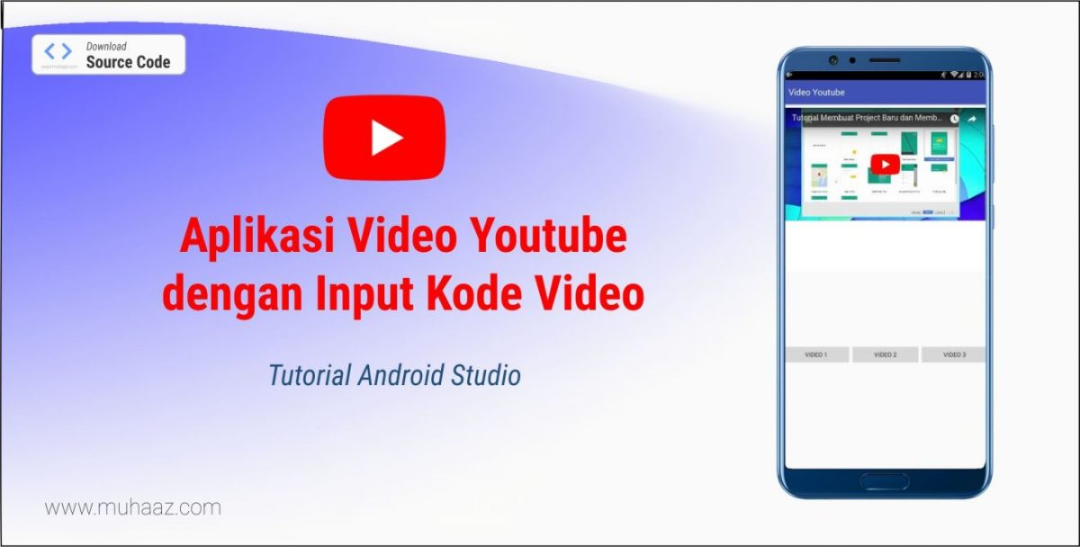 Tutorial Muat Video Youtube ke Aplikasi Android dengan Kode Video Youtube Saja! (Android Studio)