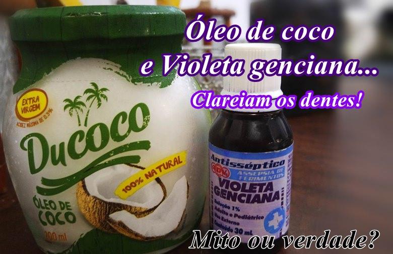 Oleo De Coco E Violeta Genciana Clareiam Os Dentes