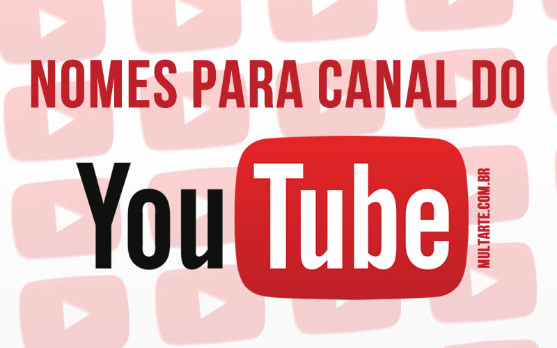 Nomes para Canal no Youtube