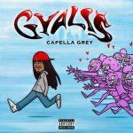 Capella Grey – Gyalis (Mp3 Download)