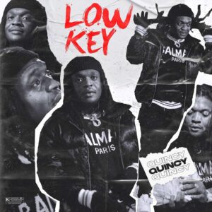 Download Quincy – Low Key Mp3 free Download Audio