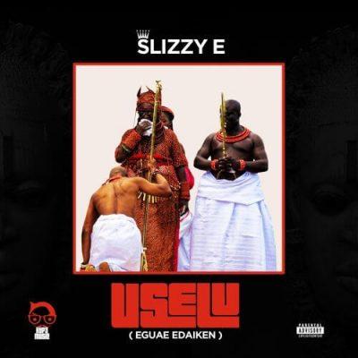Slizzy E – Dem Say ft. Erigga mp3 download