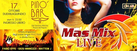 Multiradio Live - Mas Mix sabato 17 ottobre al Pinos Bar a San Severino Marche