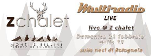Multiradio-Live-Z-Chalet-sabato-21-febbraio-2016-dalle-13-a-Pintura-di-Bolognola