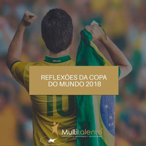 Reflexões da Copa do Mundo 2018