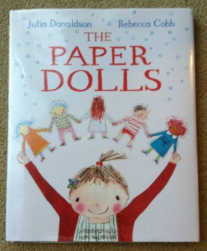 The Paper Dolls by Julia Donaldson and Rebecca Cobb