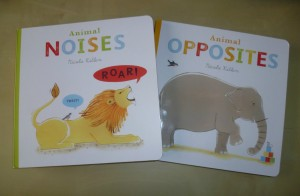 Animal Noises and Animal Oposites by Nicola Killen
