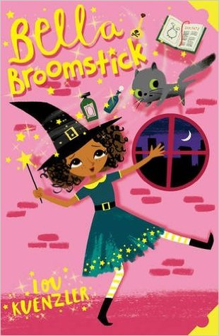 Bella Broomstick by Lou Kuenzler