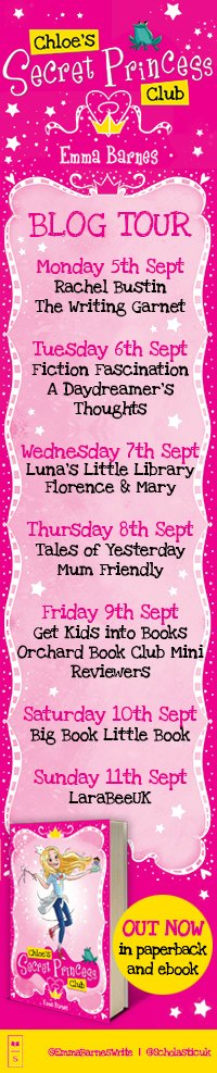 Chloe's Secret Princess Club Blog Tour