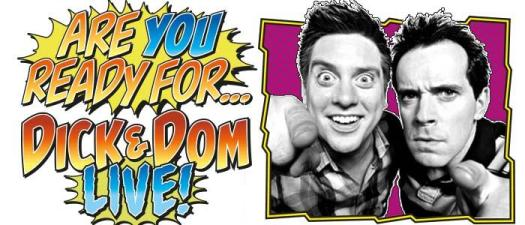 dick and dom live