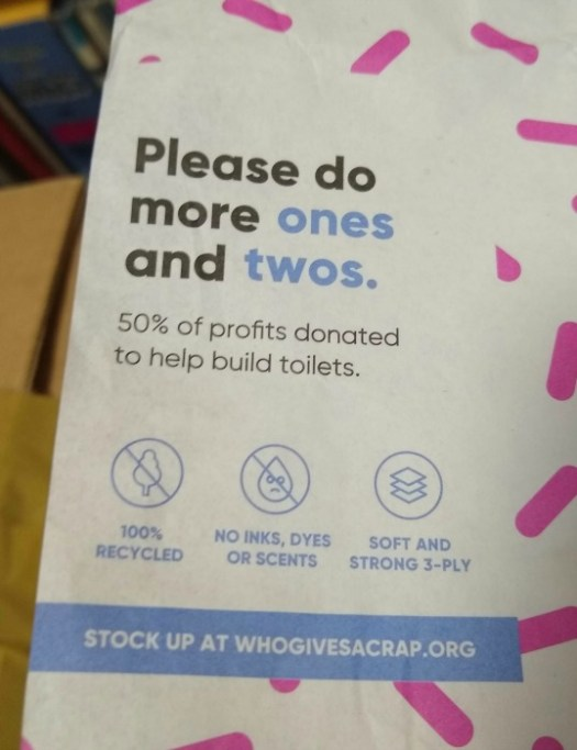 Who Gives a Crap - please do more ones and two's, information about the loo rolls