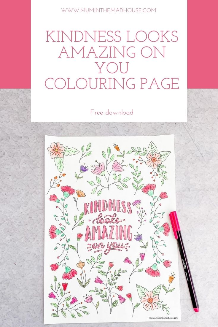 Kindness Looks Amazing on You - Adult Colouring Page