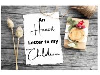 a letter to my children #LetsBlogWithPri