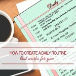 How to Create a Productive Daily Routine in 6 Simple Steps (+ FREE Printables)
