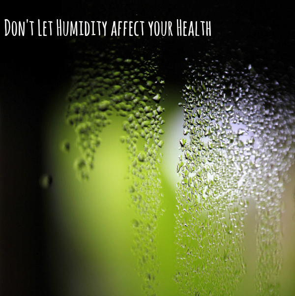 humidity affects your health