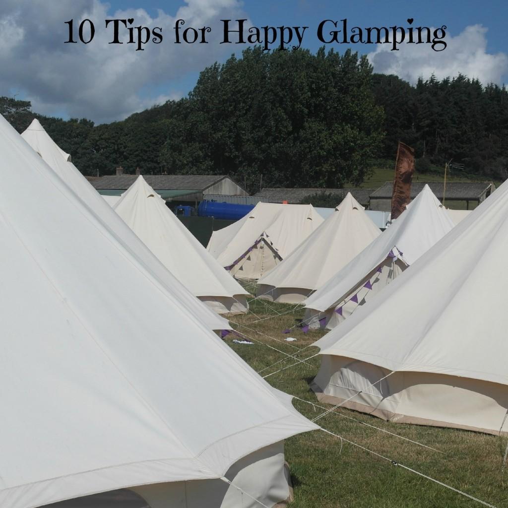 Ten Tips for Glamping