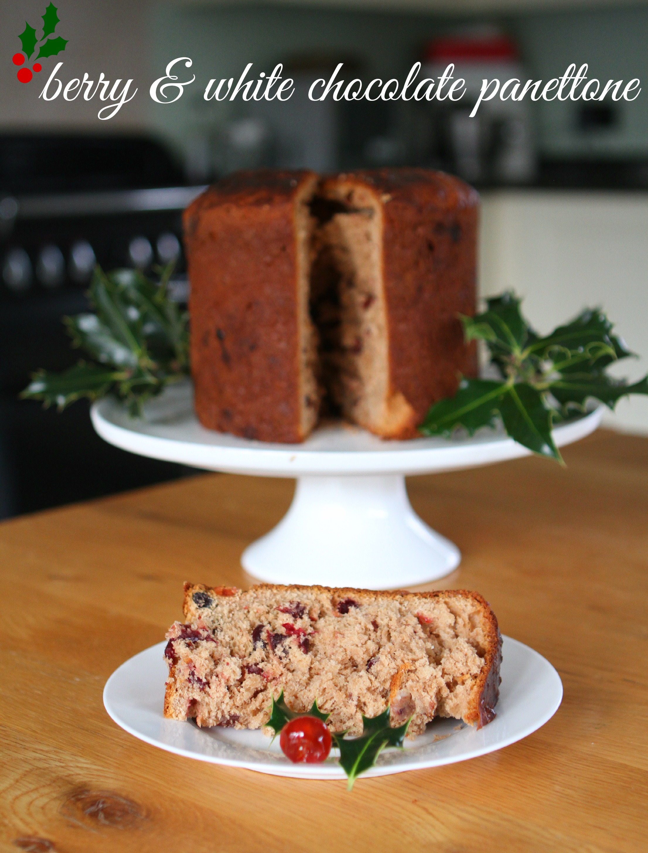 Christmas Great Bloggers Bake Off – Berry & White Chocolate Panettone