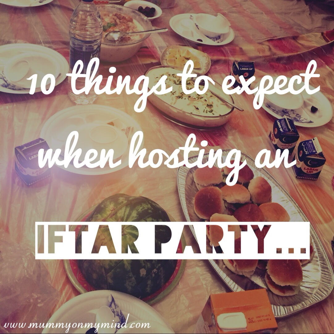 10 things to expect when hosting an Iftar Party...