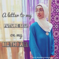 A Letter to my Future Self on my Birthday...